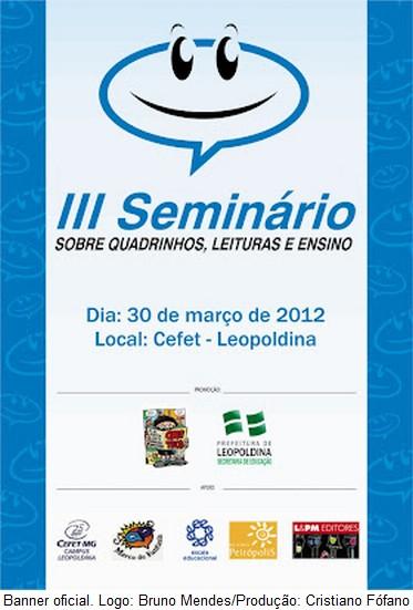 III Seminário sobre Quadrinhos, Leituras e Ensino em Leopoldina, MG
