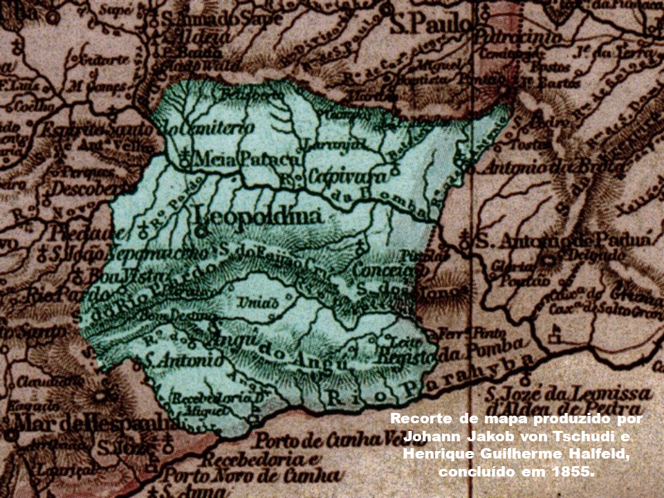Leopoldina segundo Tschudi e Halfeld