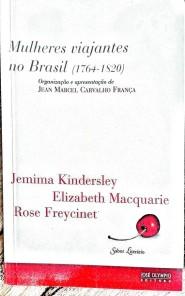 Mulheres Viajantes no Brasil (1764-1820)