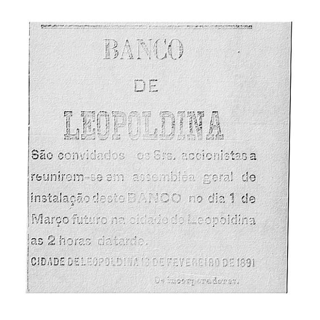 Em 1891 foi inaugurado o Banco de Leopoldina