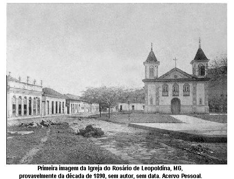 Igreja do Rosário de Leopoldina, provavelmente na década de 1890